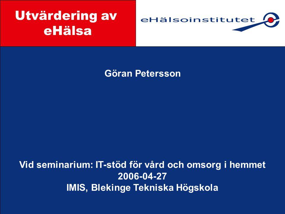 Utvärdering av eHälsa Styrgrupp Göran Petersson