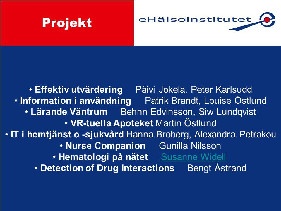 Projekt Styrgrupp Effektiv utvärdering Päivi Jokela, Peter Karlsudd