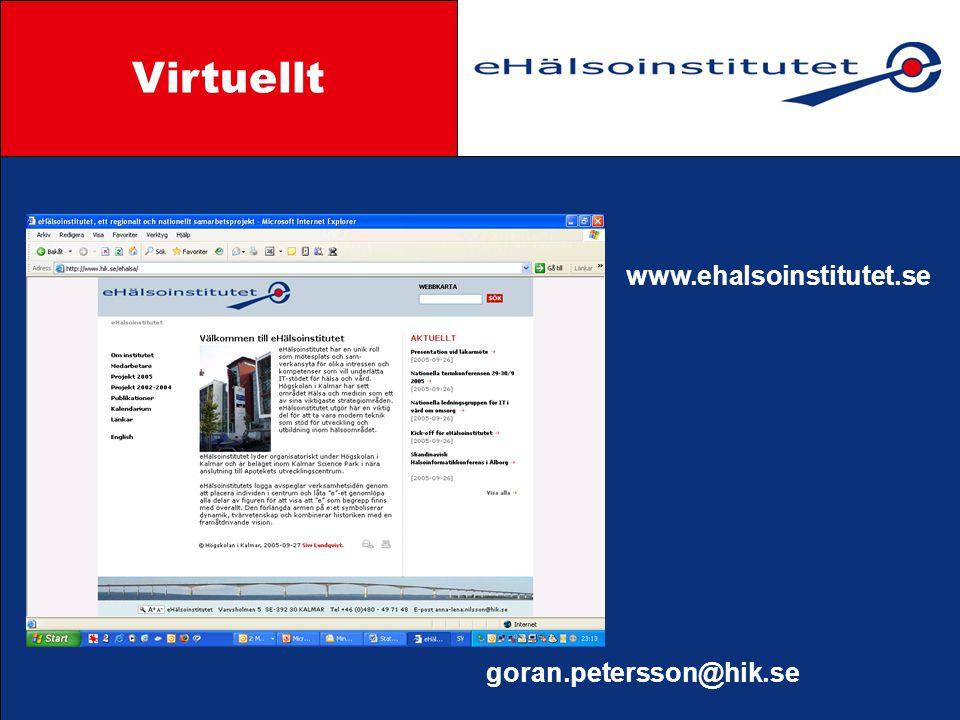 Virtuellt Styrgrupp www.ehalsoinstitutet.se goran.petersson@hik.se