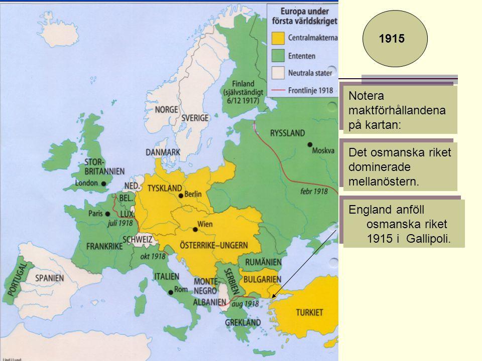 1915 Notera maktförhållandena på kartan: Det osmanska riket dominerade mellanöstern.