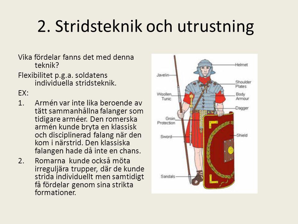 2. Stridsteknik och utrustning