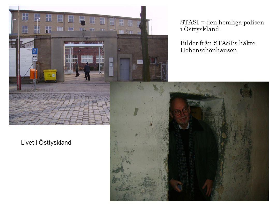 STASI = den hemliga polisen i Östtyskland.