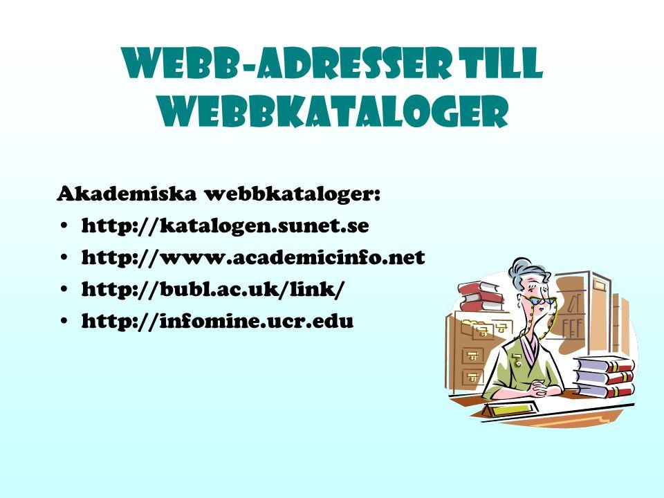 Webb-adresser till WEBBKATALOGER