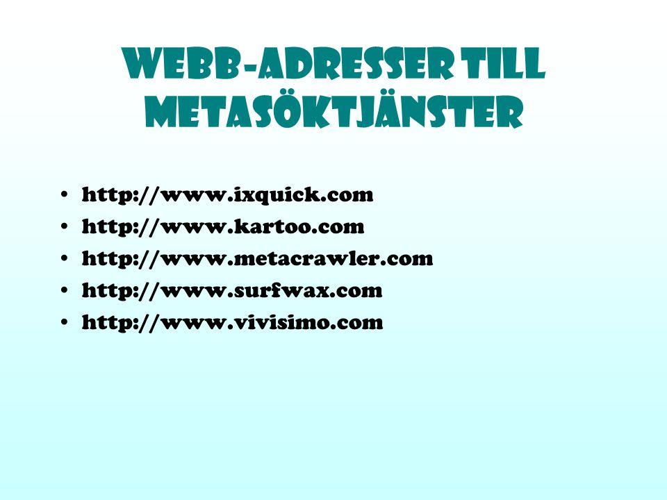 Webb-Adresser till Metasöktjänster