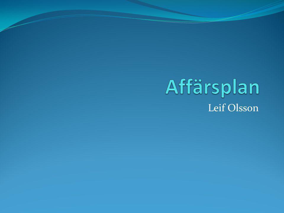 Affärsplan Leif Olsson