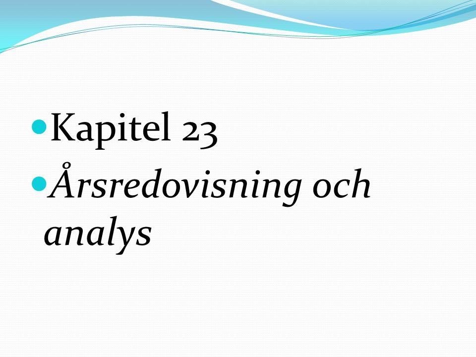 Kapitel 23 Årsredovisning och analys