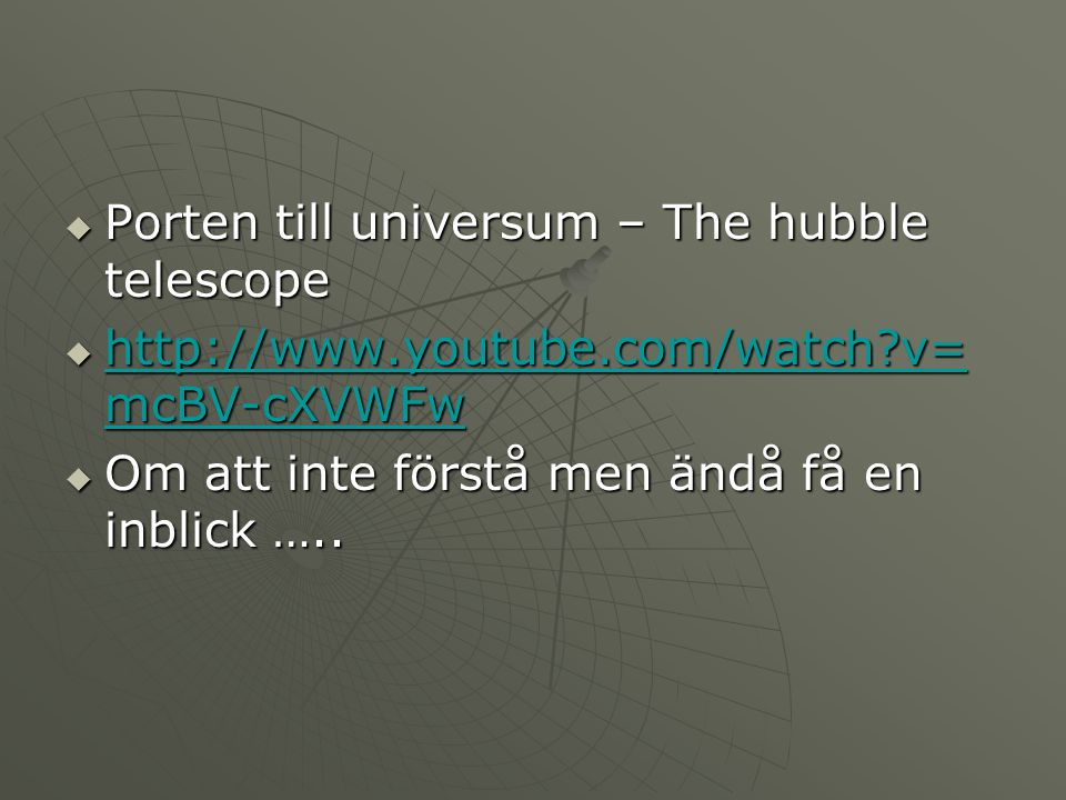 Porten till universum – The hubble telescope
