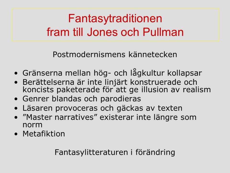 Fantasytraditionen fram till Jones och Pullman