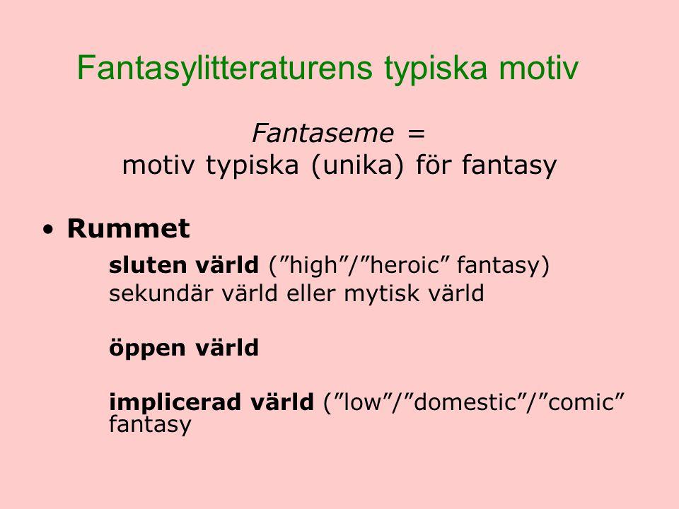 Fantasylitteraturens typiska motiv