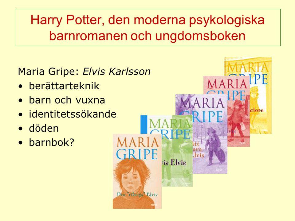 Harry Potter, den moderna psykologiska barnromanen och ungdomsboken