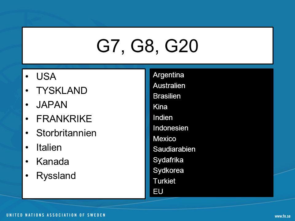 G7, G8, G20 USA TYSKLAND JAPAN FRANKRIKE Storbritannien Italien Kanada