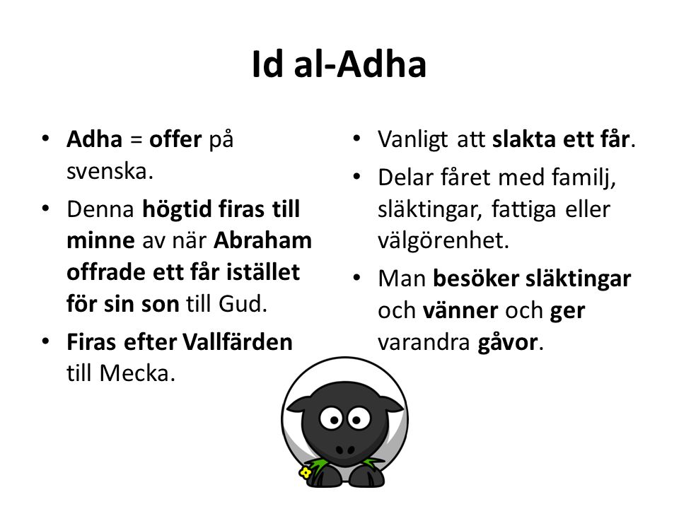 Id al-Adha Adha = offer på svenska.