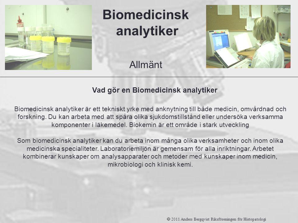Vad gör en Biomedicinsk analytiker