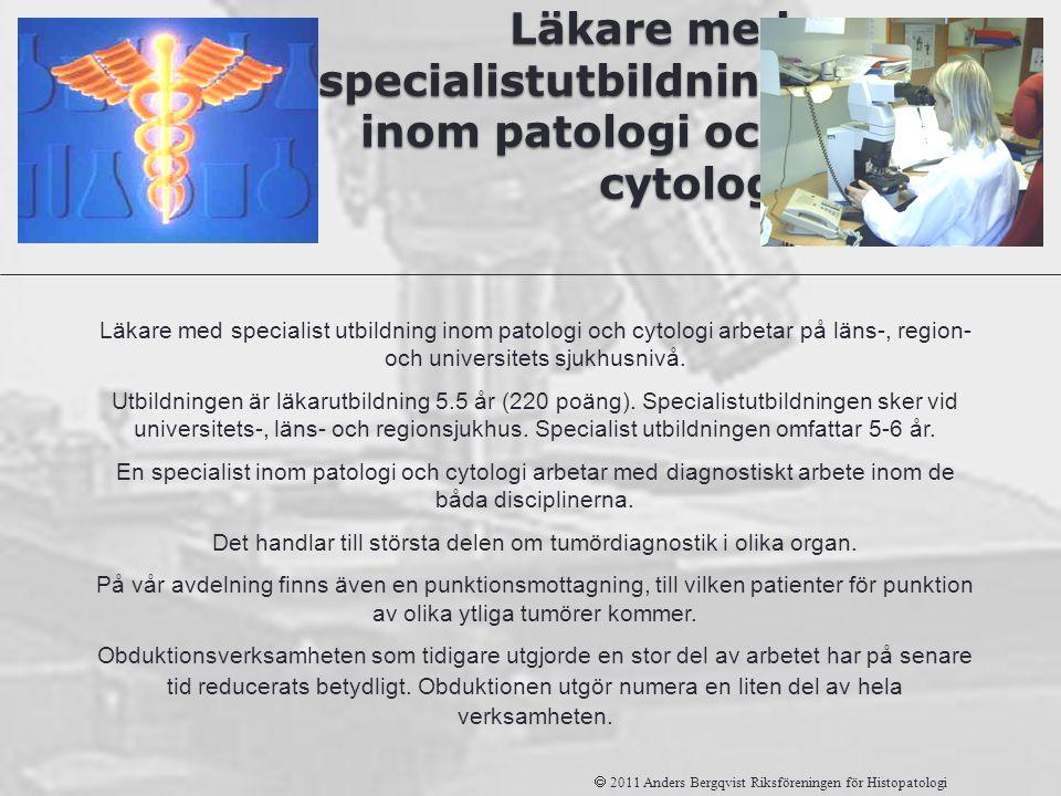 Läkare med specialistutbildning inom patologi och cytologi