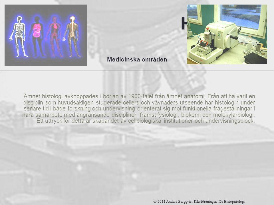 Histologi Medicinska områden