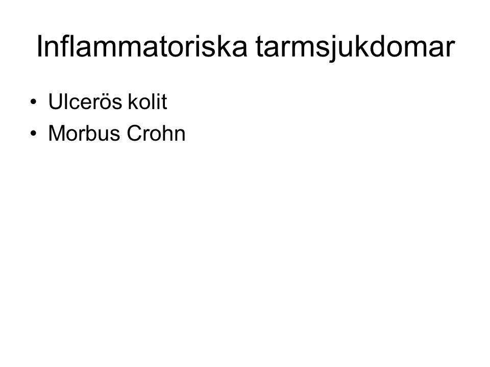 Inflammatoriska tarmsjukdomar