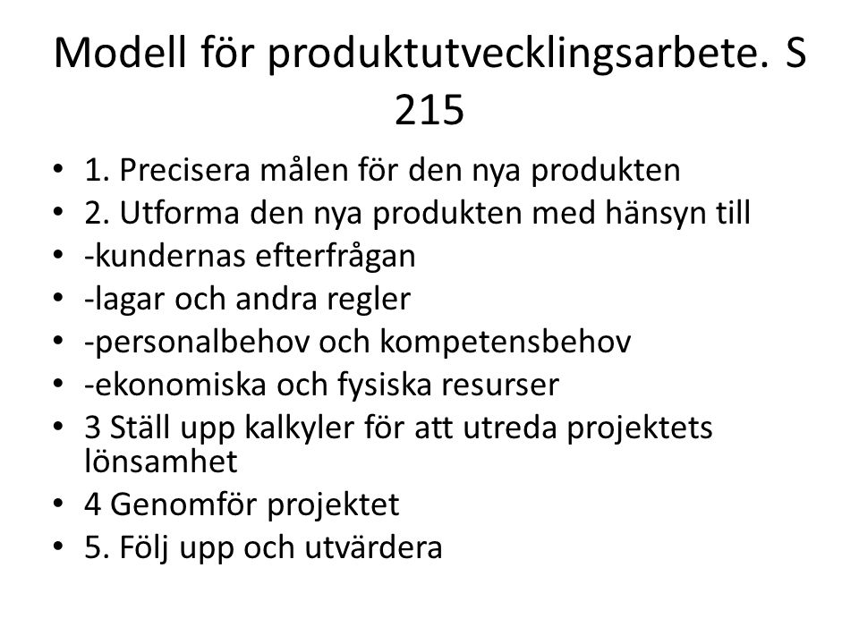 Modell för produktutvecklingsarbete. S 215