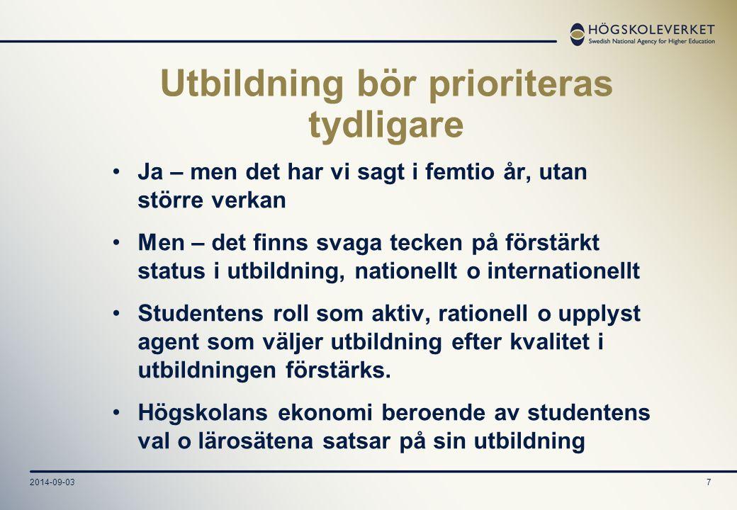 Utbildning bör prioriteras tydligare
