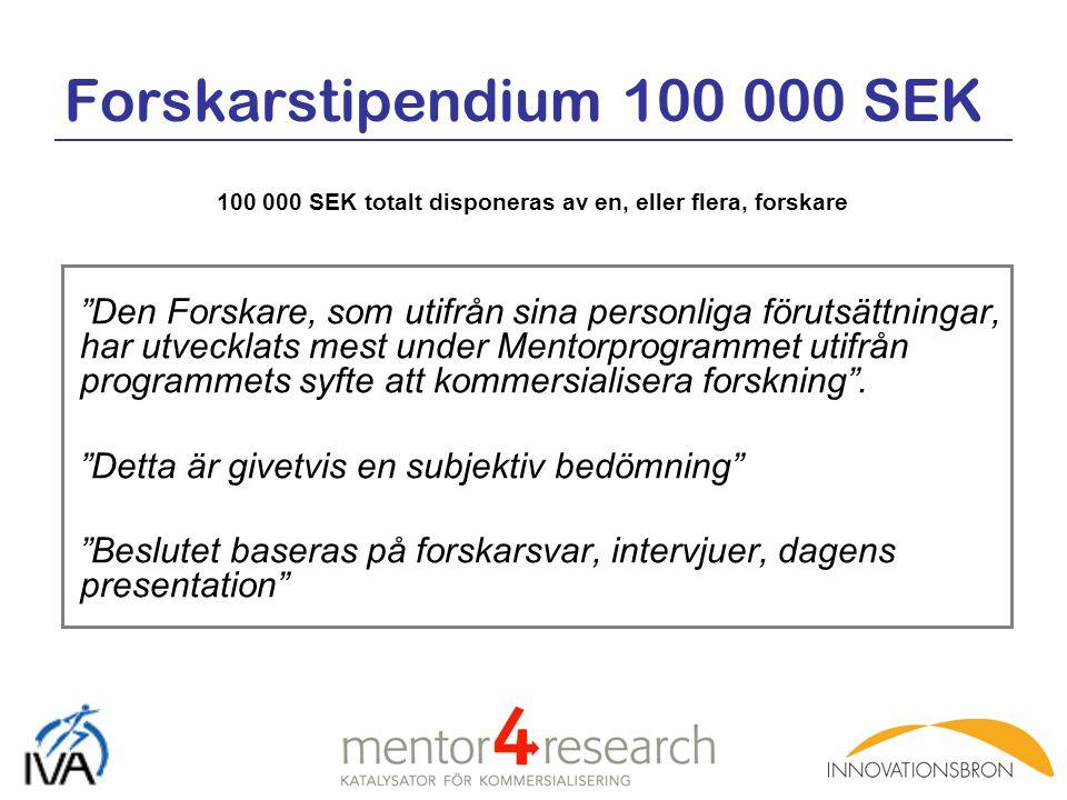Forskarstipendium 100 000 SEK