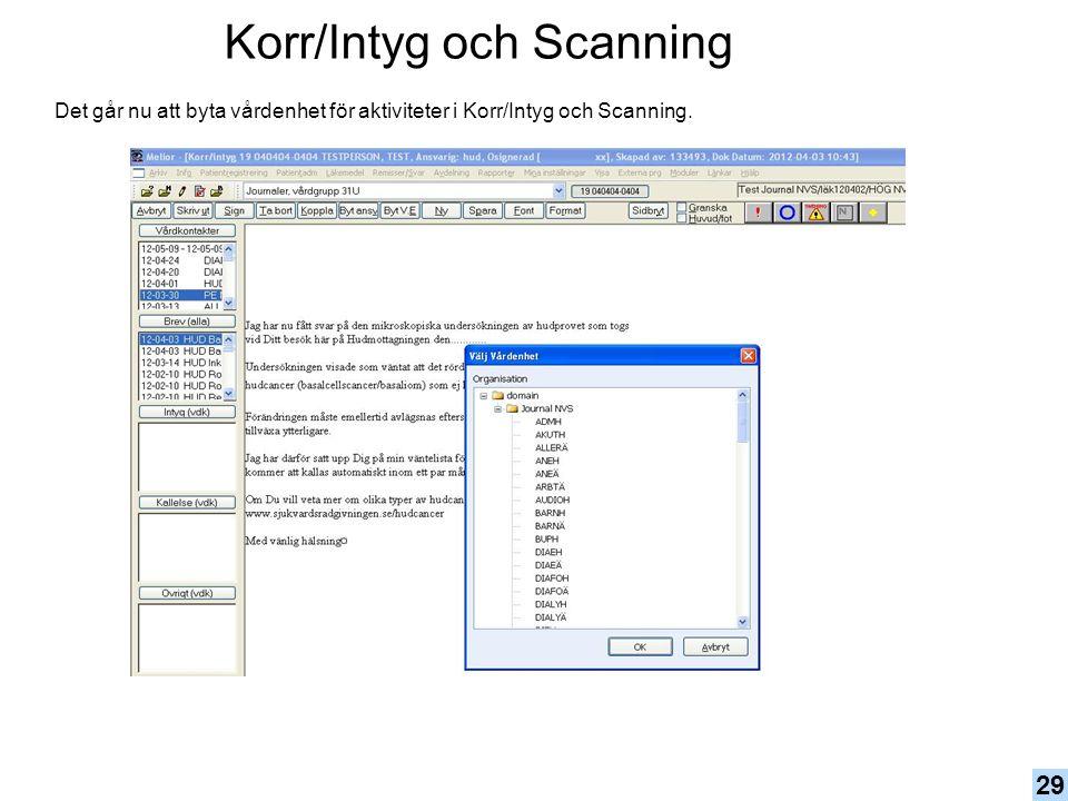 Korr/Intyg och Scanning