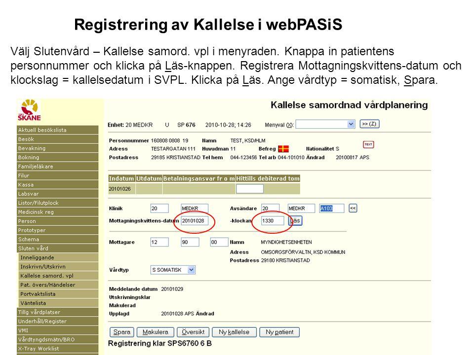 Registrering av Kallelse i webPASiS