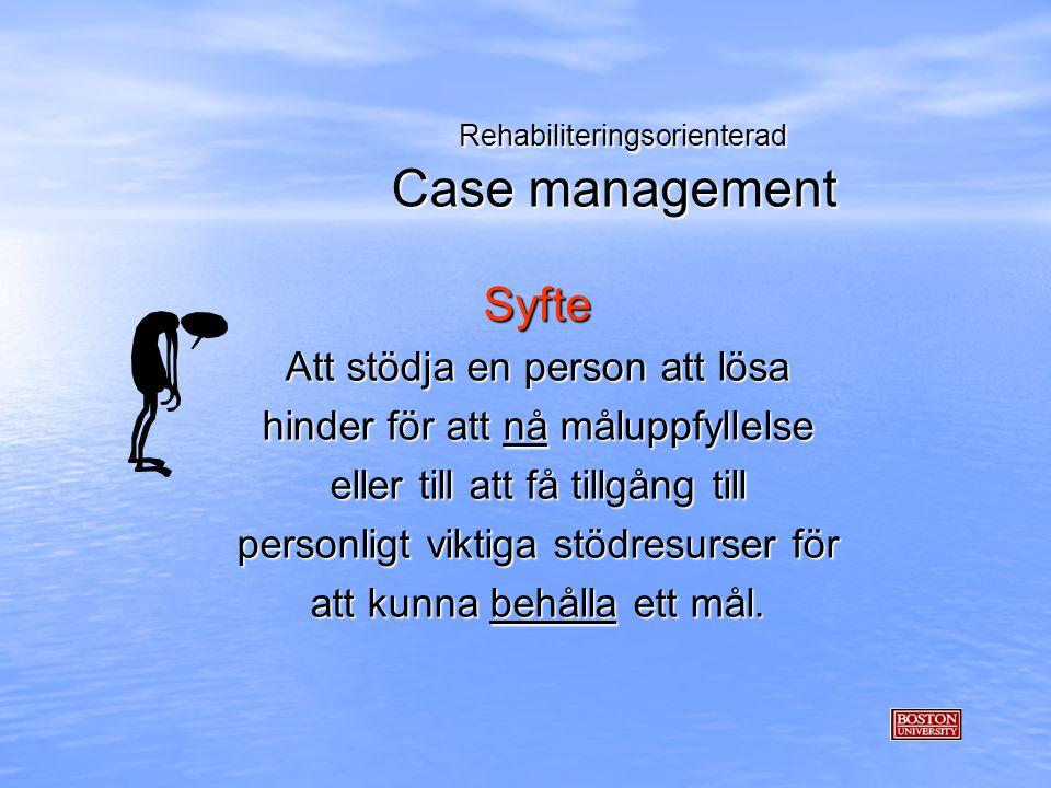 Rehabiliteringsorienterad Case management