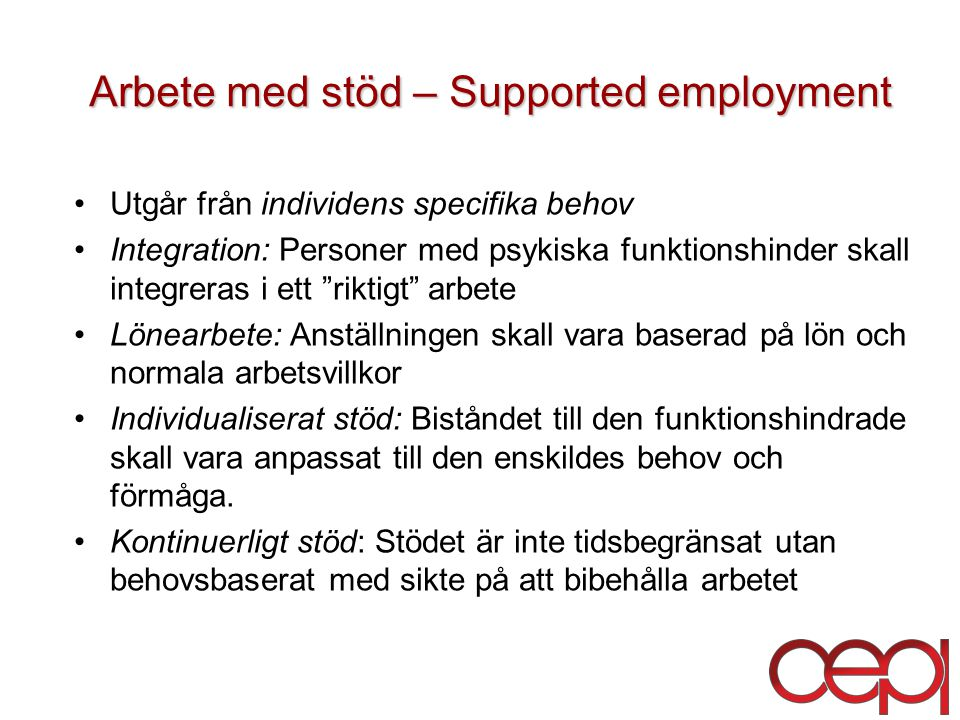 Arbete med stöd – Supported employment