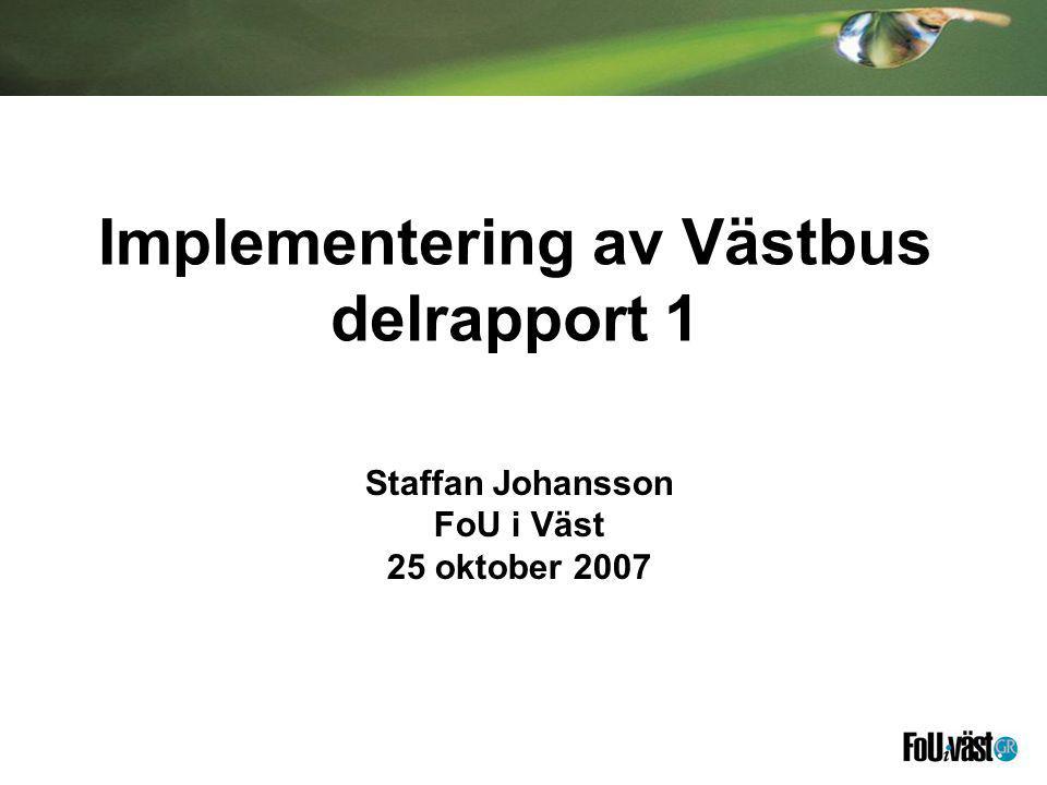 Implementering av Västbus delrapport 1