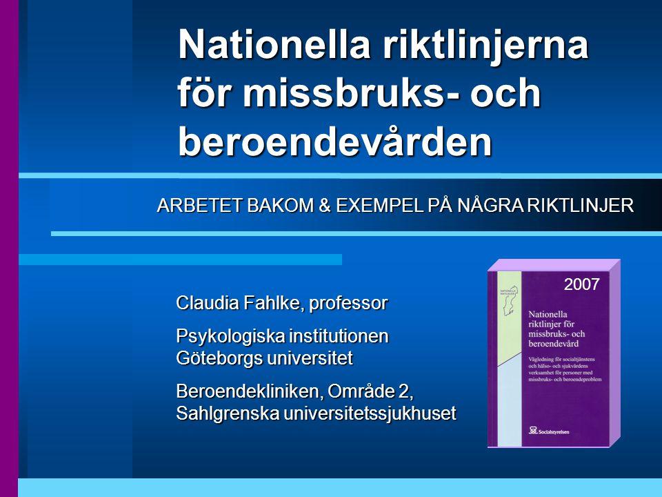 Nationella riktlinjerna för missbruks- och beroendevården