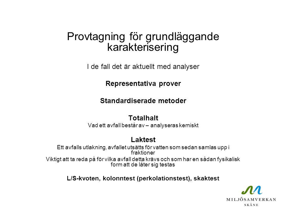 Provtagning för grundläggande karakterisering
