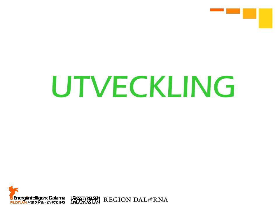 UTVECKLING Vad menas då med att vi är pilotlän för grön utveckling