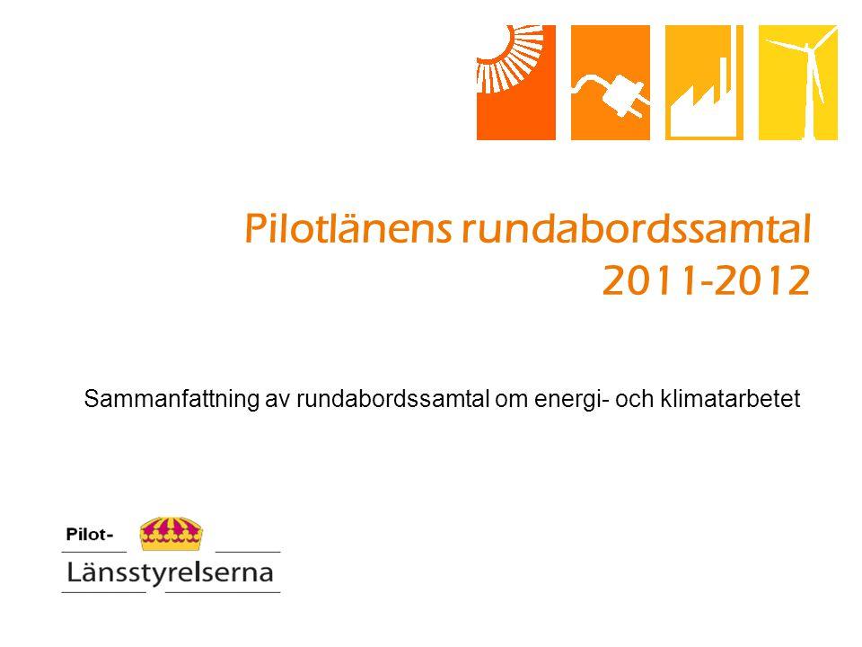 Pilotlänens rundabordssamtal 2011-2012