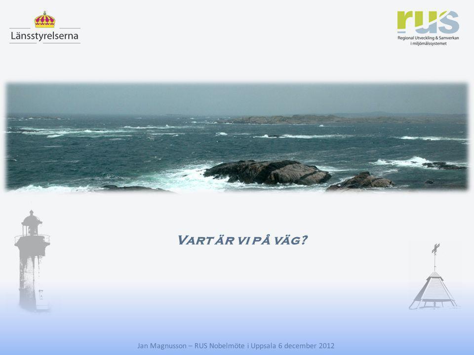 E Vart är vi på väg Jan Magnusson – RUS Nobelmöte i Uppsala 6 december 2012