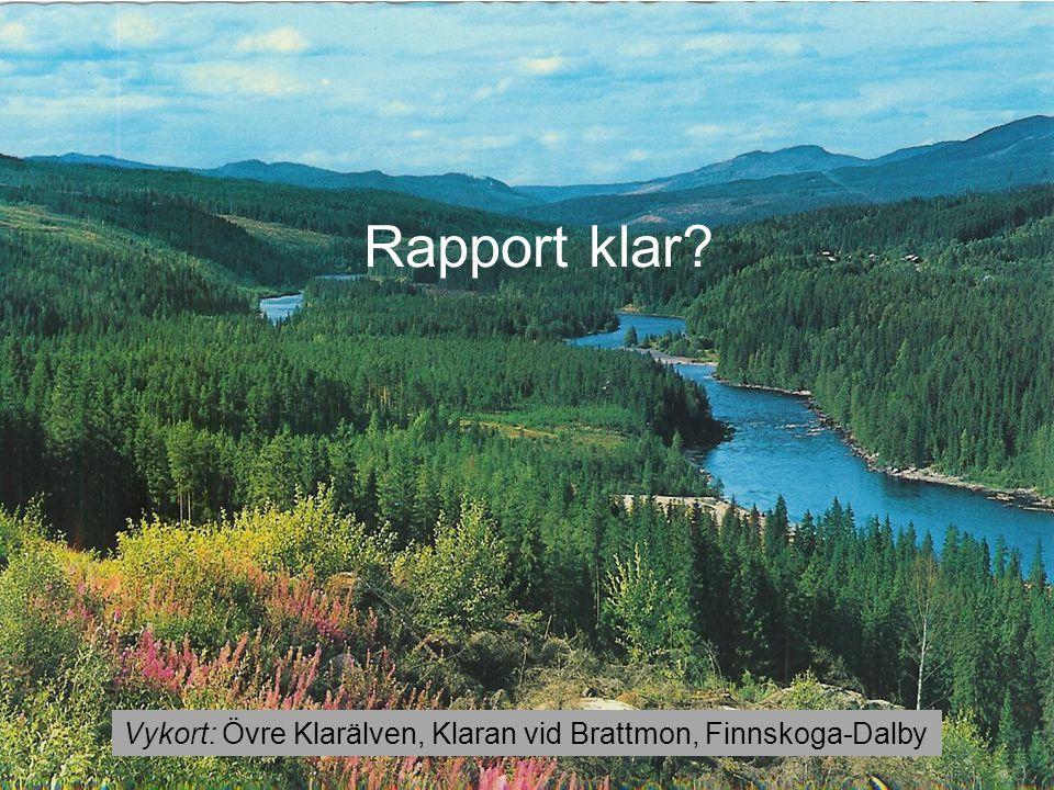 Rapport klar Vykort: Övre Klarälven, Klaran vid Brattmon, Finnskoga-Dalby