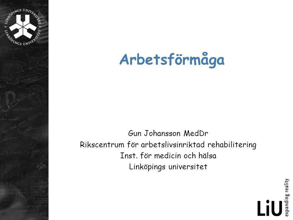Arbetsförmåga Gun Johansson MedDr