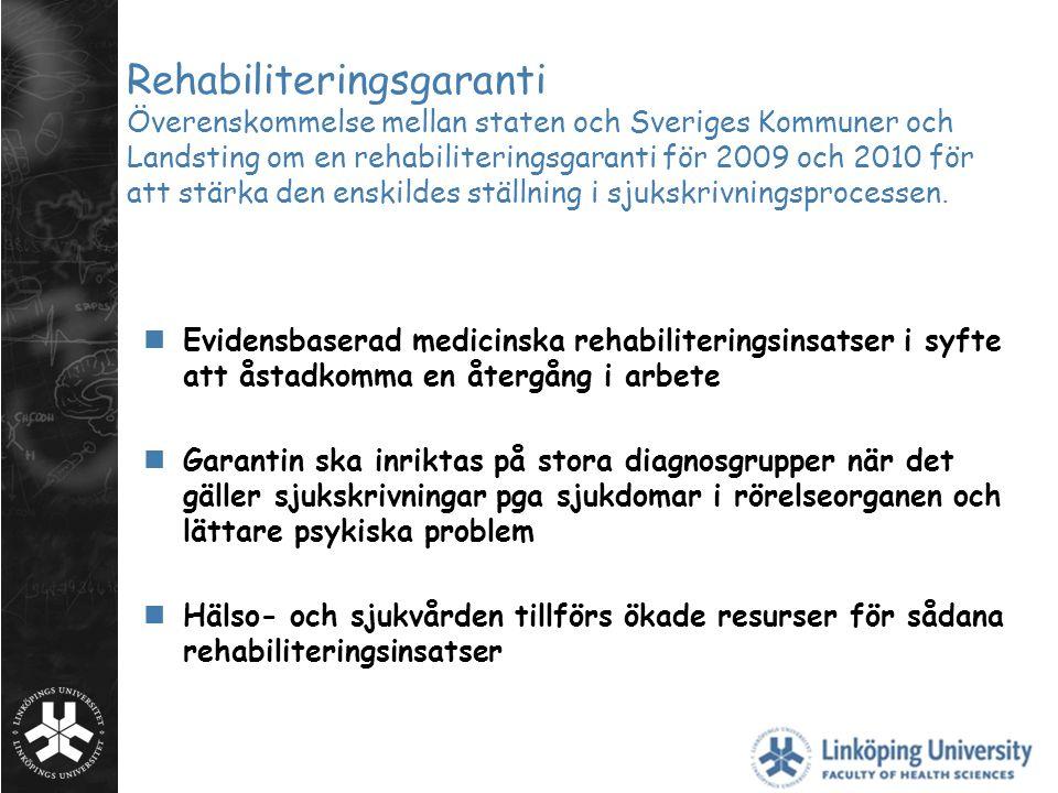 Rehabiliteringsgaranti Överenskommelse mellan staten och Sveriges Kommuner och Landsting om en rehabiliteringsgaranti för 2009 och 2010 för att stärka den enskildes ställning i sjukskrivningsprocessen.