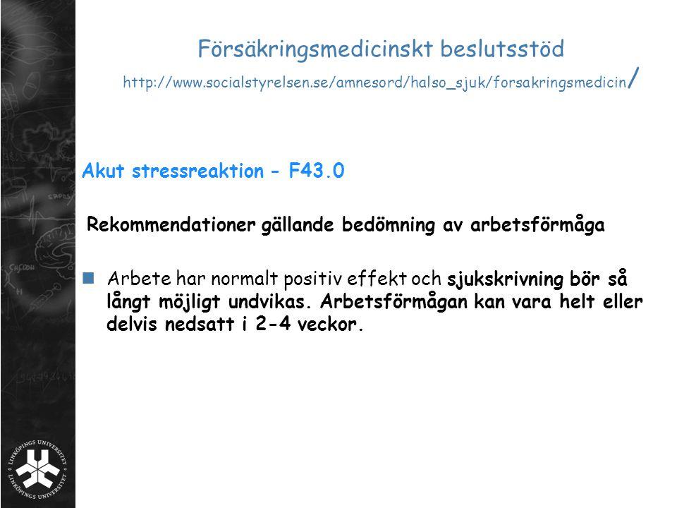 Försäkringsmedicinskt beslutsstöd http://www. socialstyrelsen