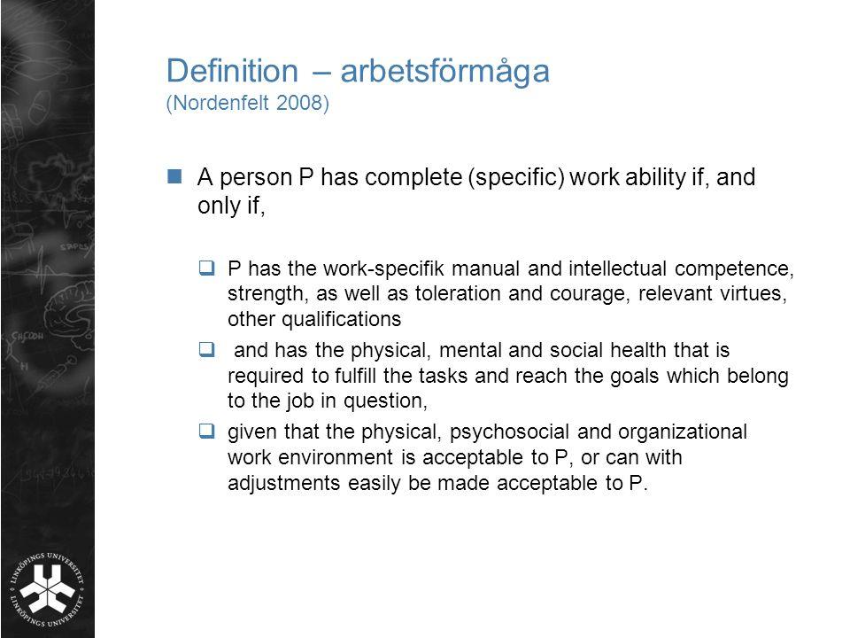 Definition – arbetsförmåga (Nordenfelt 2008)