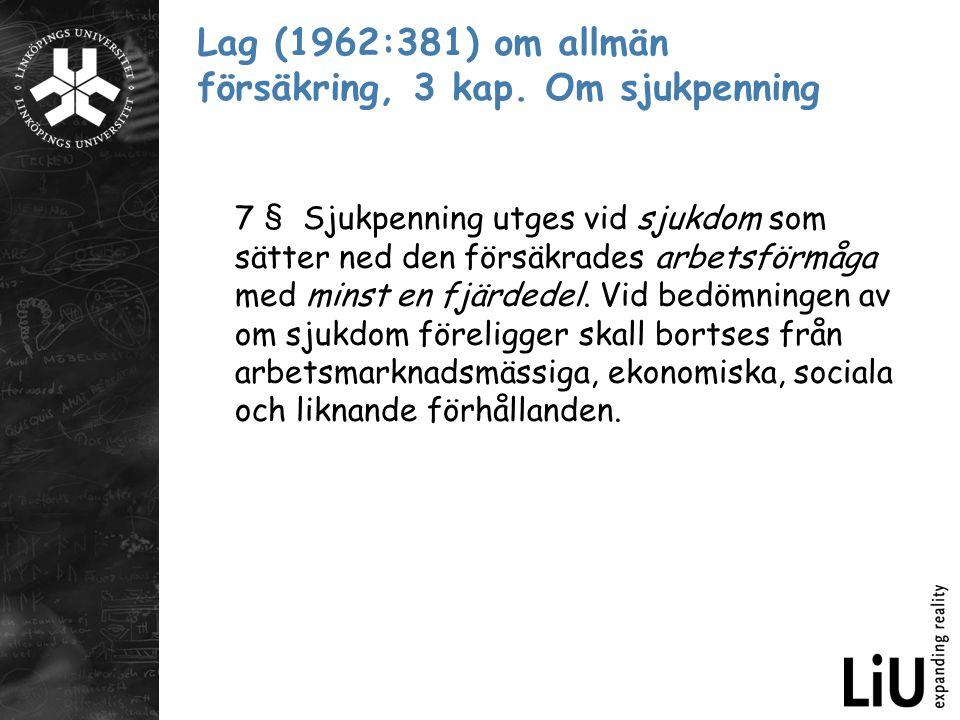 Lag (1962:381) om allmän försäkring, 3 kap. Om sjukpenning