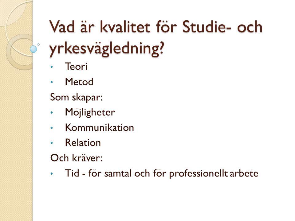 Vad är kvalitet för Studie- och yrkesvägledning
