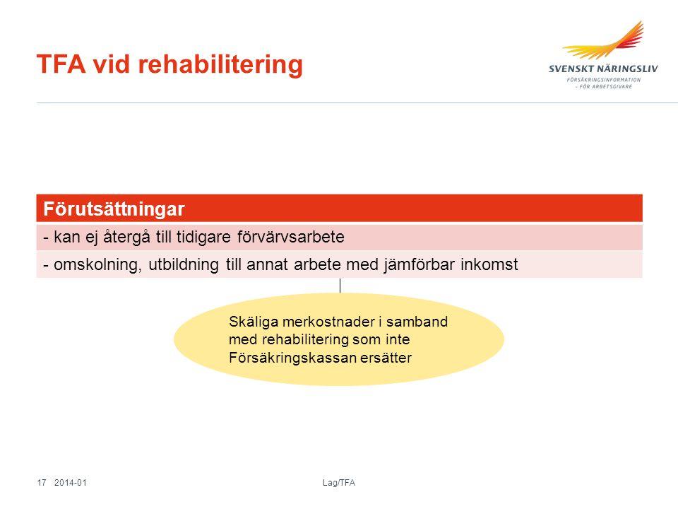 TFA vid rehabilitering