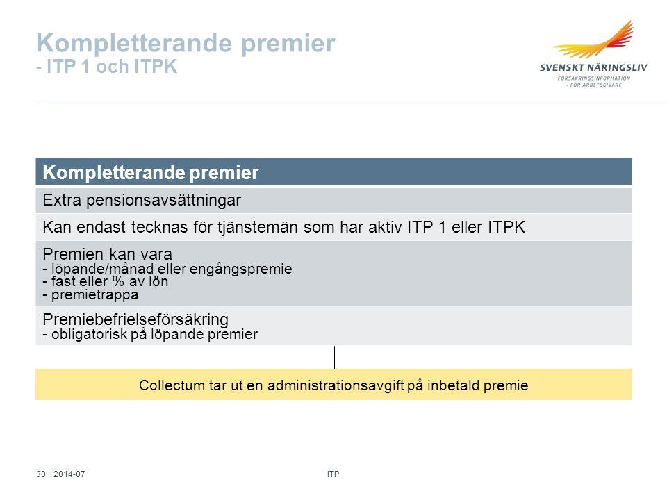 Kompletterande premier - ITP 1 och ITPK