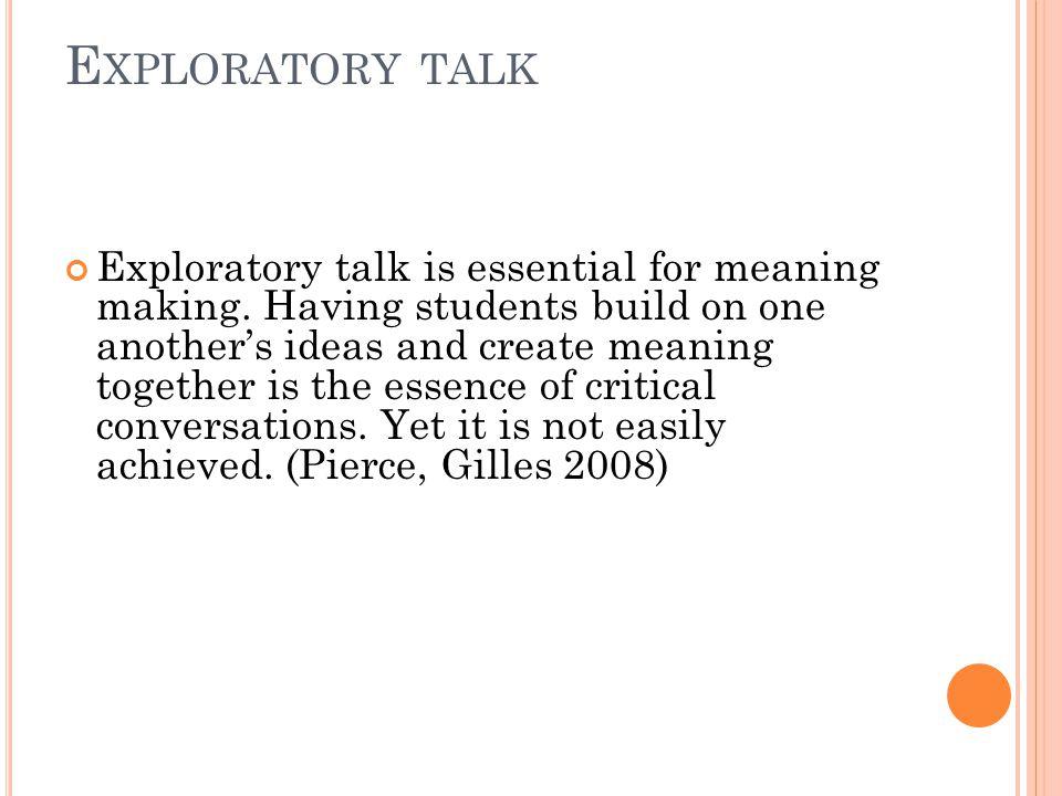 Exploratory talk