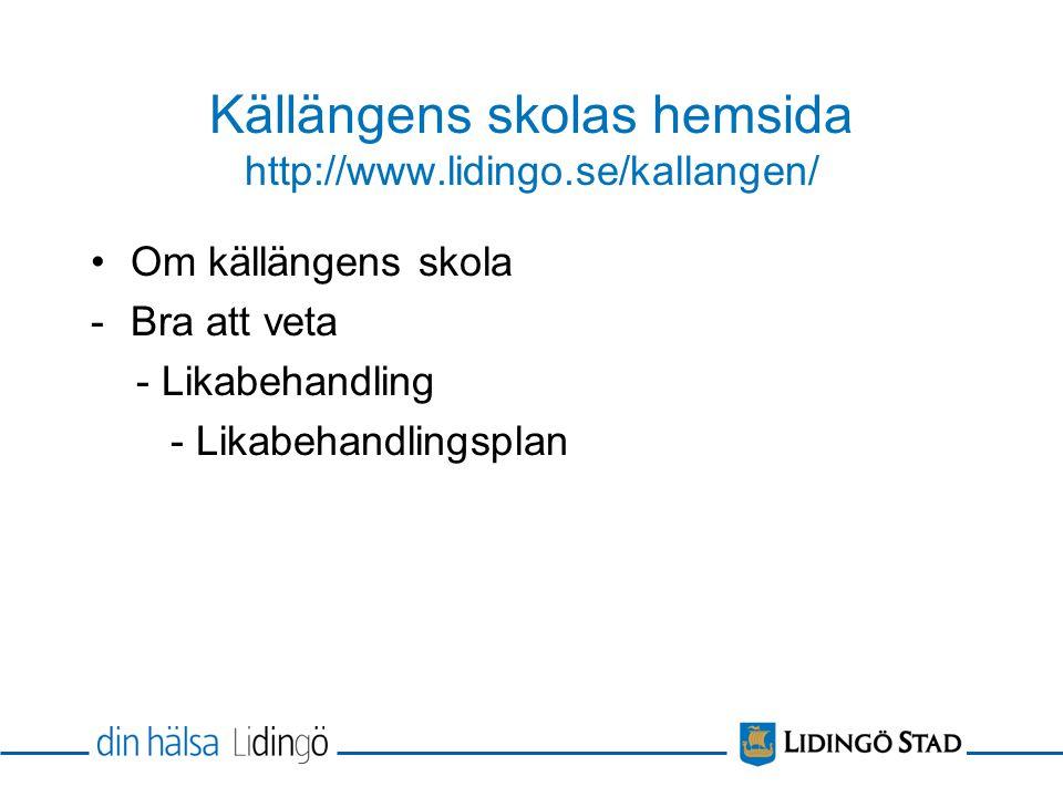 Källängens skolas hemsida http://www.lidingo.se/kallangen/