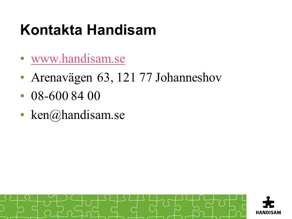 Kontakta Handisam www.handisam.se Arenavägen 63, 121 77 Johanneshov