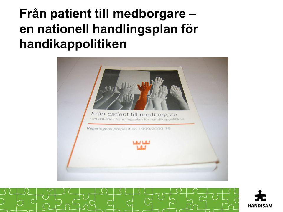 Från patient till medborgare – en nationell handlingsplan för handikappolitiken