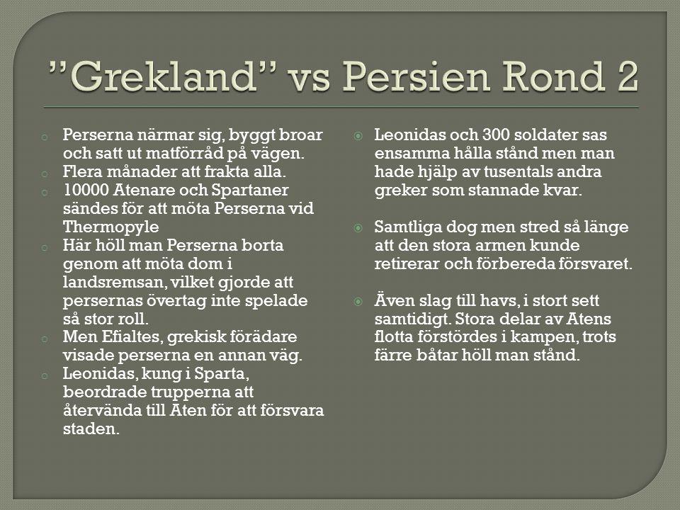 Grekland vs Persien Rond 2