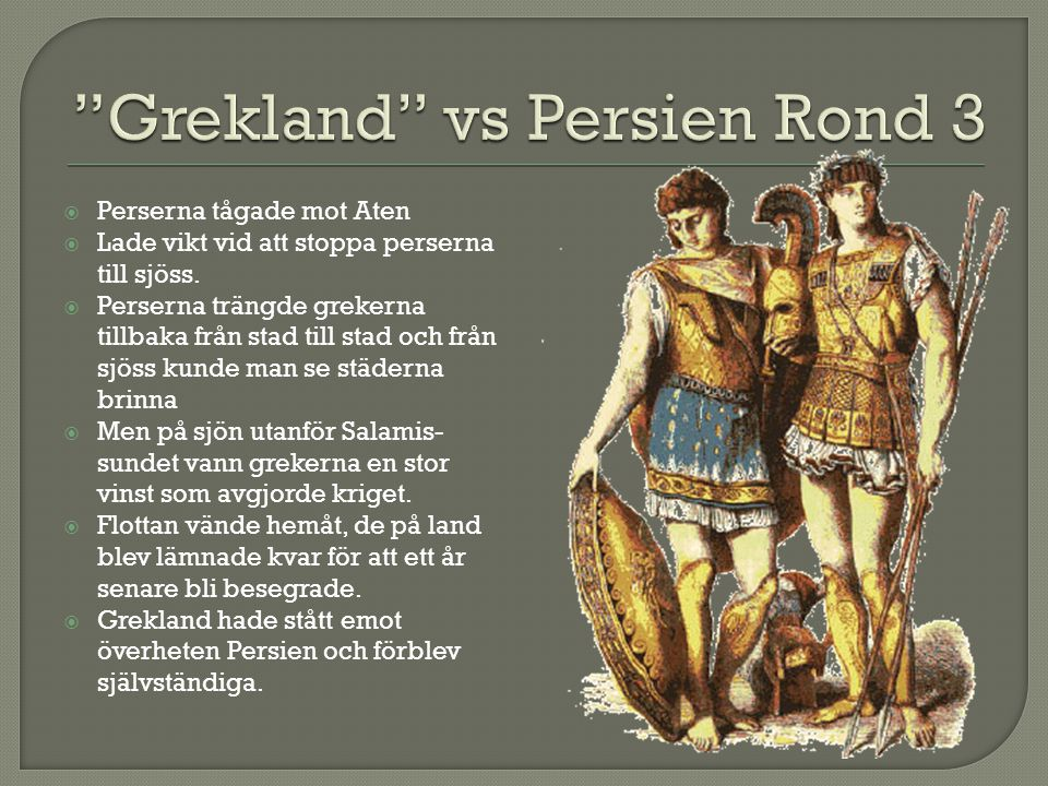 Grekland vs Persien Rond 3