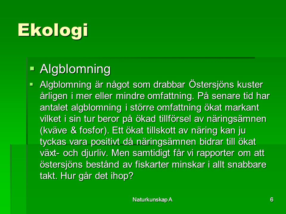 Ekologi Algblomning.