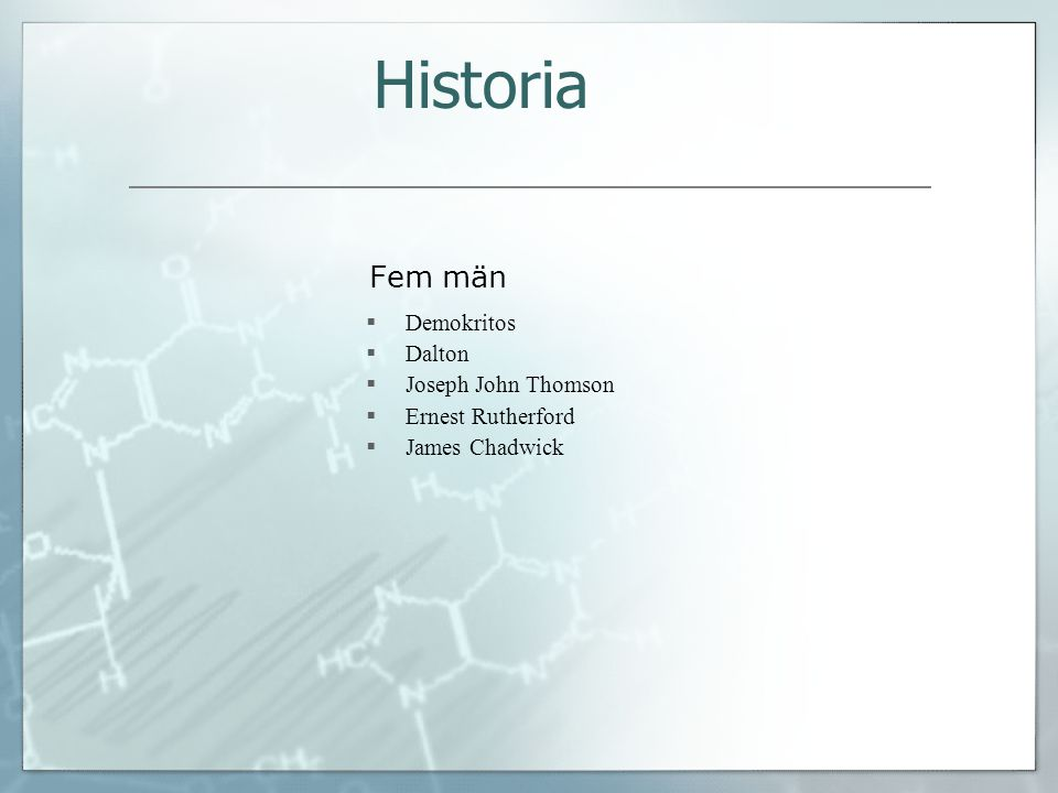 Historia Fem män Demokritos Dalton Joseph John Thomson